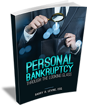 Personal Bankruptcy Through The Looking Glass